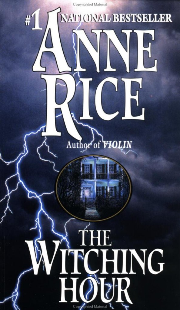 an analysis of the witching hour by anne rice Connect with anne current appearances social media e-mail mailing list anne rice vampire lestat fan club with regard to the witching hour join the anne rice mailing list type your e-mail address and click join.
