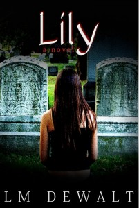 Lily by LM DeWalt
