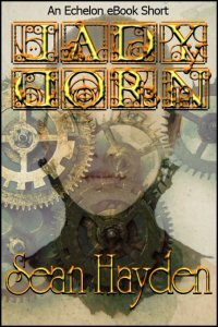 Lady Dorn A Short Story by Sean Hayden