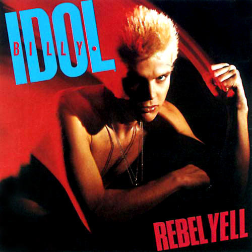 Billy Idol's Rebel Yell Album Cover